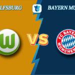 Прогноз на матч Вольфсбург - Бавария