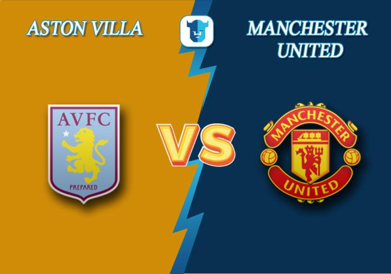 Прогноз на матч Астон Вилла - Манчестер Юнайтед