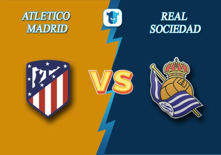 Прогноз на матч Атлетико Мадрид - Реал Сосьедад