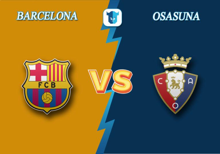 Прогноз на матч Барселона - Осасуна