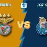 Прогноз на матч Бенфика - Порту