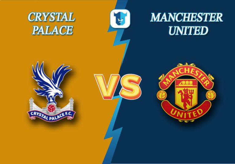 Прогноз на матч Кристал Пэлас - Манчестер Юнайтед