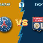 Прогноз на матч ПСЖ - Лион